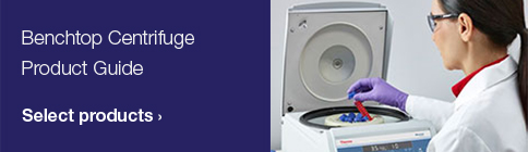 Benchtop Centrifuge Product Guide